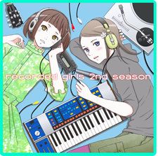 『recorded girls 2nd season』